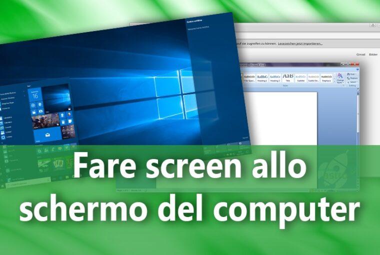 Come acquisire una schermata con Windows 10