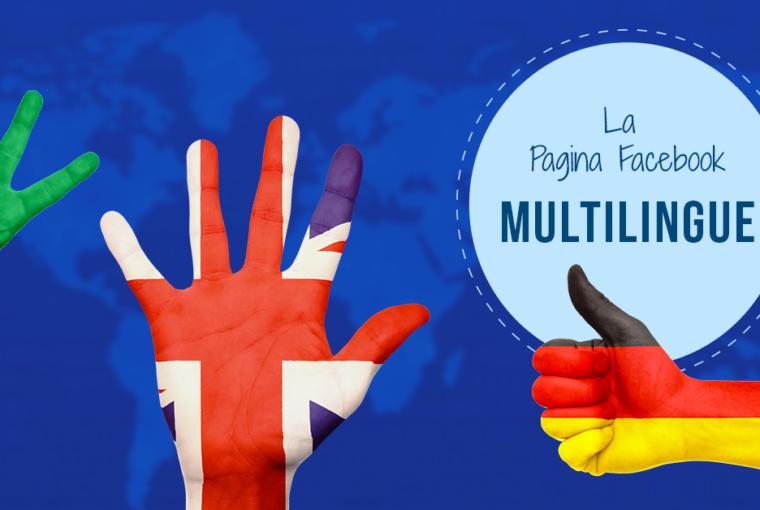 Come si creano post multilingua su Facebook